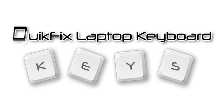 QuikFix Laptop Keyboard Keys
